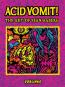 Acid Vomit! Die Kunst von Sean Äaberg. Bild 1