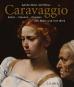 Caravaggio. Sehen, Staunen, Glauben. Bild 1