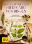 Das Heilwissen der Hildegard von Bingen. Naturheilmittel, Ernährung, Edelsteine. Bild 1