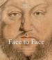 Face to Face. Die Kunst des Porträts. Bild 1