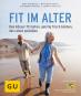 Fit im Alter. Den Körper fit halten, geistig frisch bleiben, das Alter genießen. Bild 1