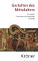 Gestalten des Mittelalters. Ein Lexikon historischer und literarischer Personen in Dichtung, Musik und Kunst. Bild 1