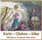 Karte - Globus - Atlas. 500 Jahre Gerhard Mercator. Bild 1