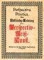 Perspectiva Practica oder Vollständige Anleitung zu der Perspectiv-Reiß-Kunst. Bild 1