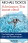 Schwimmen Tote immer oben? Die häufigsten Irrtümer über die Rechtsmedizin. Bild 1