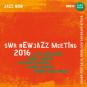 SWR New Jazz Meeting 2016. 2 CDs. Bild 1