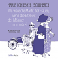 Wo wäre die Macht der Frauen, wenn die Eitelkeit der Männer nicht wäre? Aphorismen. Bild 1