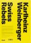 Karlheinz Weinberger. Swiss Rebels. Bild 2
