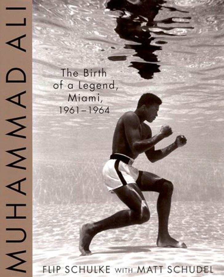 Muhammad Ali. The Birth of a Legend. Miami 1961-1964 ...